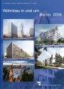 Wohnbau in und um Berlin 2016
